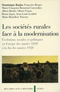 Dominique Barjot - Les sociétés rurales face à la modernisation - Évolutions sociales et politiques en Europe des années 1830 à la fin des années 1920.