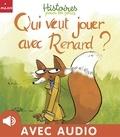 Soizic Mouton et  Les soeurs Branchë - Qui veut jouer avec Renard ?.