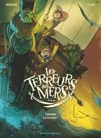 Frédéric Brrémaud - Les Terreurs des mers - Tome 01 - L'Hermione à la rescousse !.
