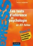 Les tests d'inférence en psychologie - en 23 fiches.