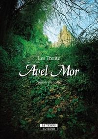 Les Trente - Avel Mor.