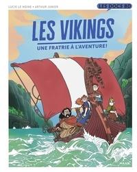 Lucie Le Moine - Les Vikings - Une fratrie à l'aventure !.