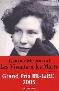 Les Vivants et les Morts - Prix RTL/LIRE 2005.
