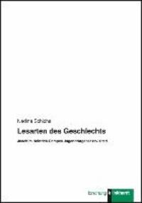 Lesarten des Geschlechts - Johann Heinrich Campes Jugendratgeber revisited.