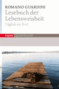Lesebuch der Lebensweisheit - Täglich ein Text.