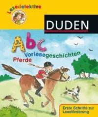 Lesedetektive - Abc-Vorlesegeschichten - Pferde.