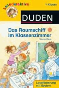 Lesedetektive - Das Raumschiff im Klassenzimmer, 1. Klasse.