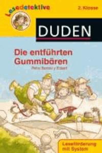 Lesedetektive Die entführten Gummibärchen, 2. Klasse.
