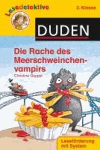 Lesedetektive - Die Rache des Meerschweinchenvampirs, 2. Klasse.