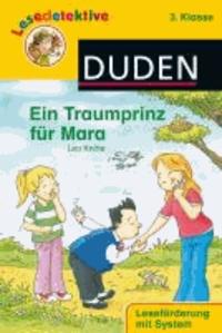 Lesedetektive - Ein Traumprinz für Mara, 3. Klasse.