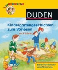 Lesedetektive Kindergartengeschichten zum Vorlesen.