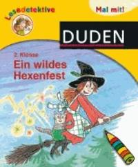 Lesedetektive Mal mit! - Ein wildes Hexenfest, 2. Klasse.