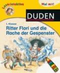 Lesedetektive Mal mit! - Ritter Flori und die Rache der Gespenster, 1. Klasse.