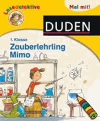 Lesedetektive Mal mit! - Zauberlehrling Mimo, 1. Klasse.