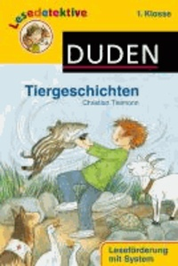 Lesedetektive - Tiergeschichten, 1. Klasse.