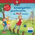 LESEMAUS Sonderbände: Kindergarten-Geschichten, die Mut machen - Sechs Geschichten zum Anschauen und Vorlesen in einem Band.