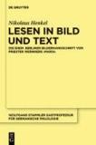 Lesen in Bild und Text - Die ehemalige Berliner Bilderhandschrift von Priester Wernhers ,Maria´.