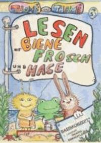Lesen mit Biene, Frosch und Hase - Richtig einfach lesen mit dem Basiskonzept®, 1. Leseheft.