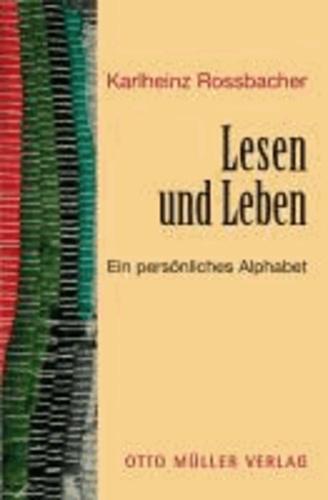 Lesen und Leben - Ein persönliches Alphabet.