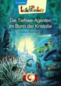 Lesepiraten. Die Tiefsee-Agenten im Bann der Kristalle.