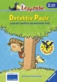 Leserabe: Detektiv Paule und ein verflixt verzwickter Fall.