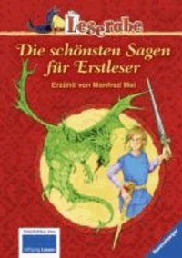 Leserabe: Die schönsten Sagen für Erstleser.