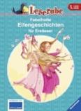 Leserabe: Fabelhafte Elfengeschichten für Erstleser.