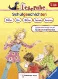 Leserabe mit Mildenberger. Leichter lesen lernen mit der Silbenmethode: Schulgeschichten. Silbe für Silbe lesen lernen.