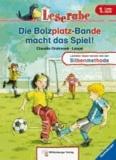 Leserabe mit Mildenberger. Leichter lesen lernen mit der Silbenmethode: Die Bolzplatz-Bande macht das Spiel!.