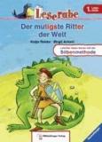 Leserabe mit Mildenberger. Der mutigste Ritter der Welt.