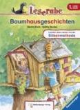 Leserabe mit Mildenberger. Baumhausgeschichten.