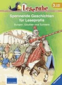 Leserabe: Spannende Geschichten für Leseprofis. Burgen, Gaukler und Turniere.