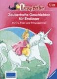 Leserabe: Zauberhafte Geschichten für Erstleser. Ponys, Feen und Prinzessinnen.