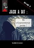 Leseure Sophie - Jack a dit - Tu n'espionneras point !.