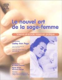 Lesley-Ann Page - Le nouvel art de la sage-femme - Science et écoute mises en pratique.