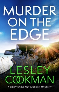 Lesley Cookman - Murder on the Edge - A twisting and completely addictive mystery.