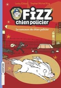 Lesley Gibbes - Fizz, chien policier, Tome 01 - Le concours de chien policier.