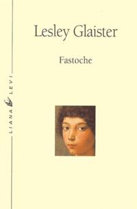 Lesley Glaister - Fastoche.