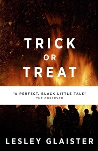 Lesley Glaister - Trick or Treat.