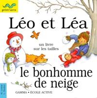 Lesley Harker et Mick Gowar - Léo et Léa, Le bonhomme de neige.