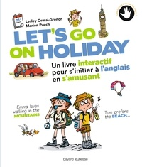 Lets go on holiday - Un livre interactif pour sinitier à langlais en samusant.pdf
