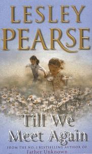 Lesley Pearse - Till We Meet Again.