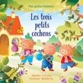 Lesley Sims et Raffaella Ligi - Les trois petits cochons.