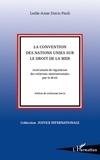 Leslie-Anne Duvic-Paoli - La Convention des Nations Unies sur le droit de la mer - Instrument de régulation des relations internationales par le droit.