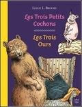 Leslie Brooke - Les Trois Petits Cochons ; Les Trois Ours.