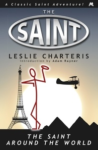 Leslie Charteris - The Saint around the World.