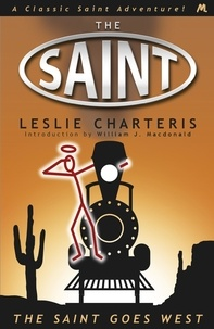 Leslie Charteris - The Saint Goes West.