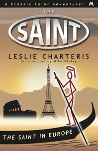 Leslie Charteris - The Saint in Europe.