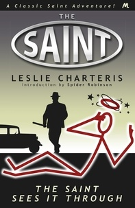 Leslie Charteris - The Saint Sees It Through.