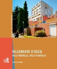 Leslie Dupuis - Villeneuve d'Ascq - Ville nouvelle, ville plurielle.